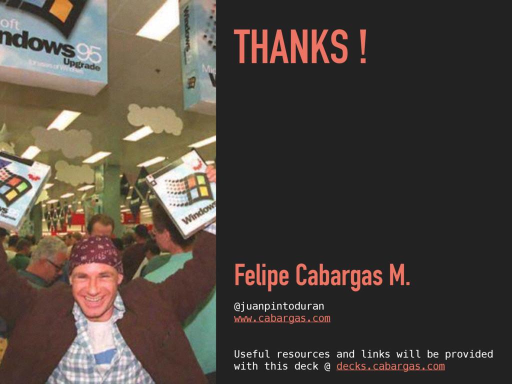 THANKS ! Felipe Cabargas M. @juanpintoduran www...