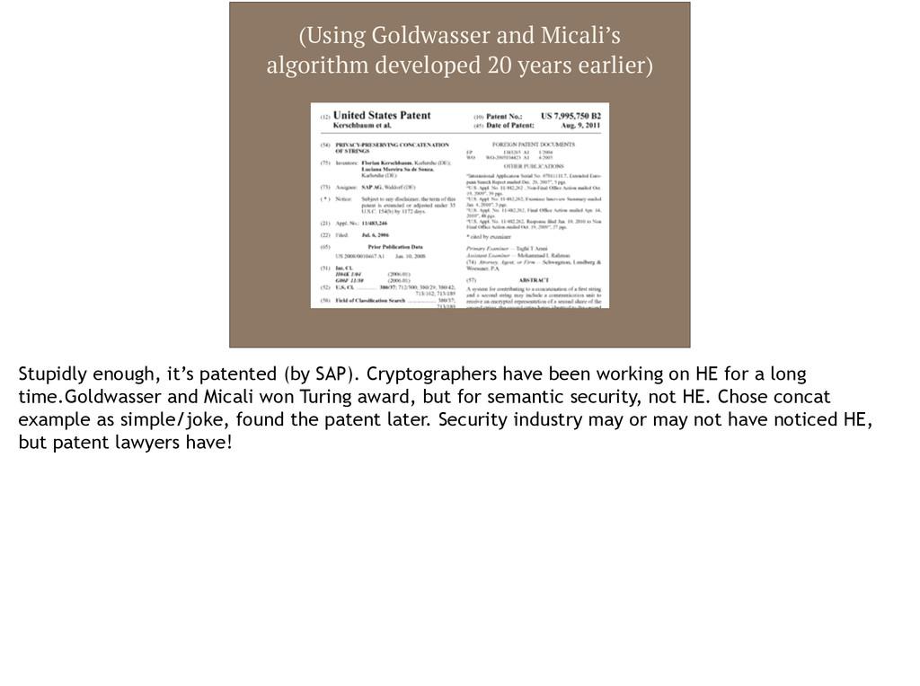 (Using Goldwasser and Micali's algorithm develo...