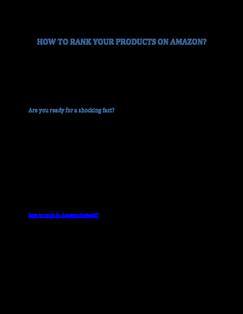 HOW TO RANK YOUR PRODUCTS ON AMAZON? In the abo...