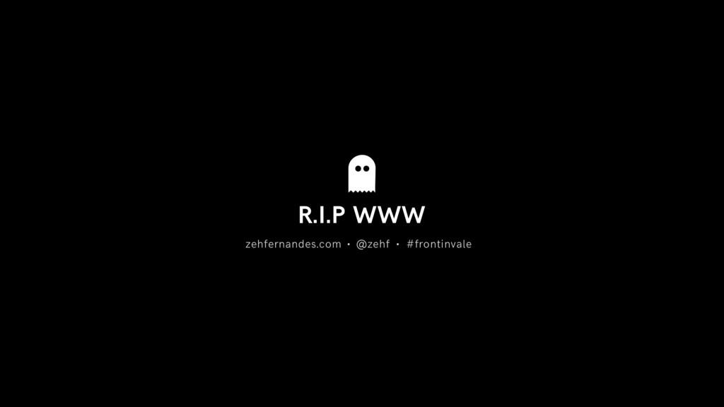 R.I.P WWW zehfernandes.com #frontinvale @zehf