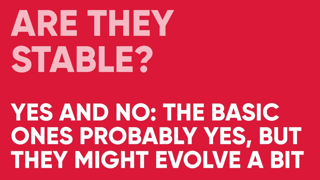 YES AND NO: THE BASIC ONES PROBABLY YES, BUT TH...