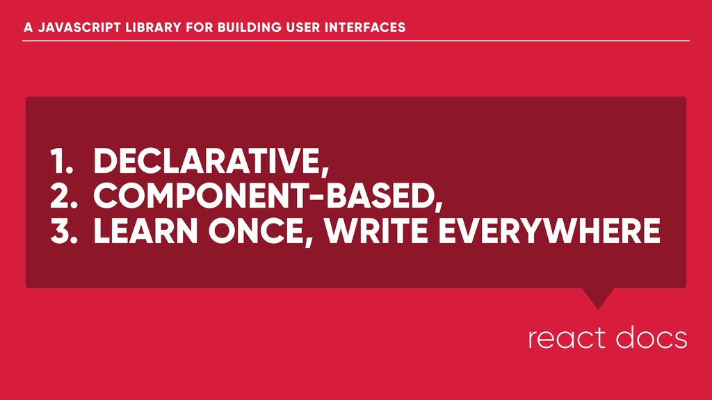 1. DECLARATIVE, 2. COMPONENT-BASED, 3. LEARN ON...
