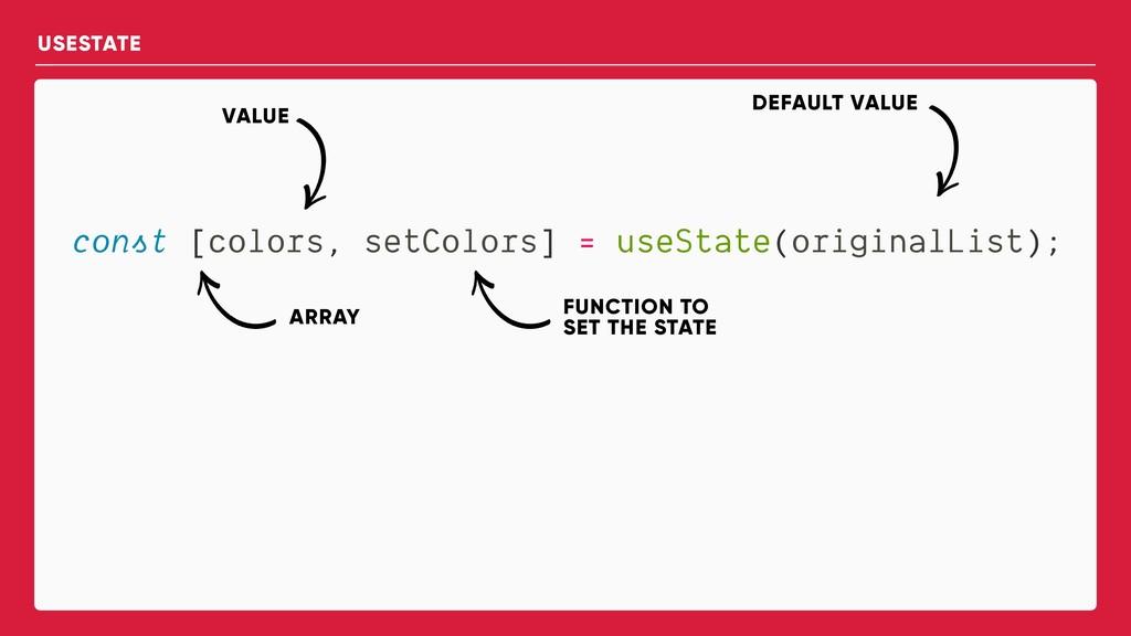 const [colors, setColors] = useState(originalLi...