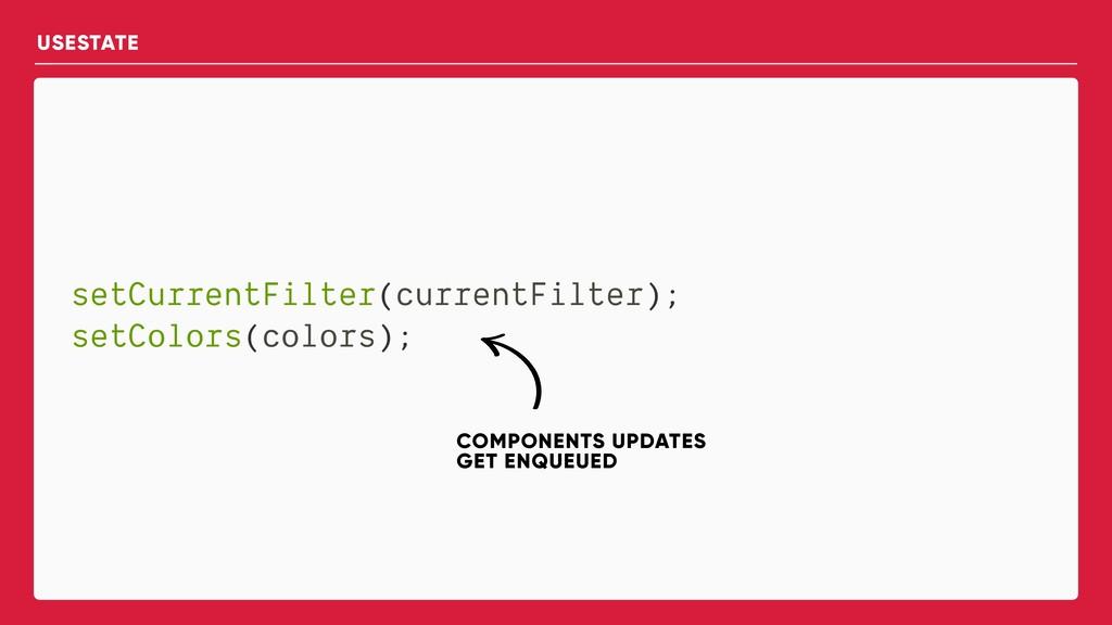 setCurrentFilter(currentFilter); setColors(colo...