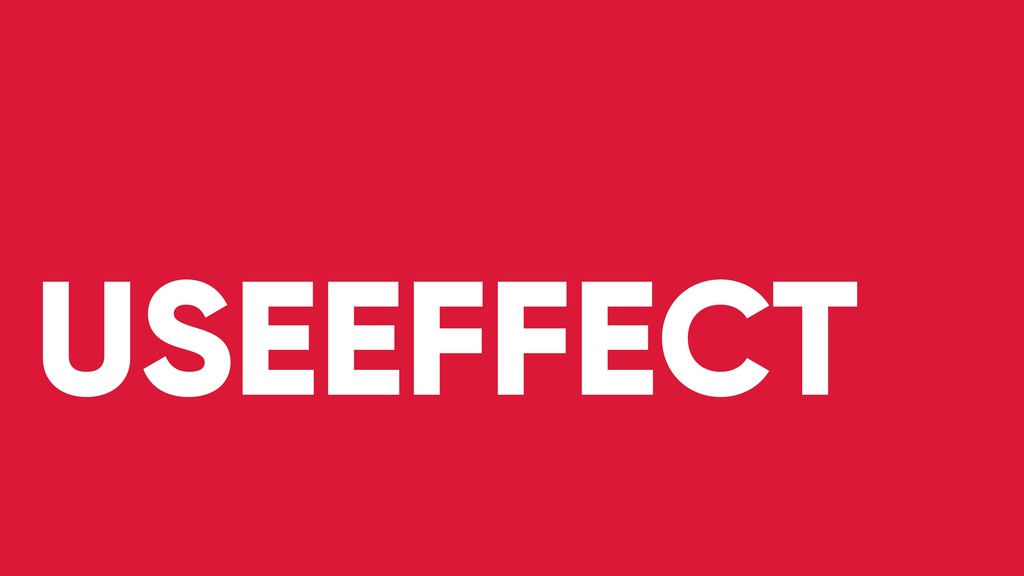 USEEFFECT
