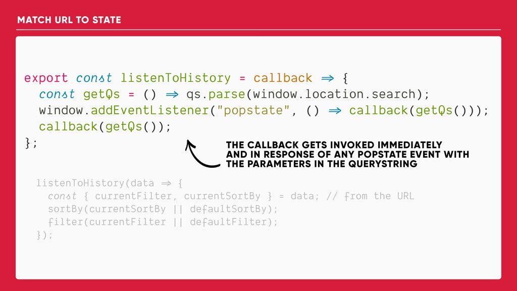 export const listenToHistory = callback => { co...