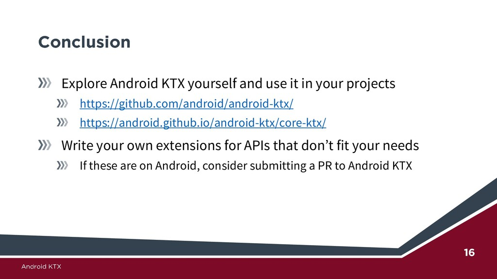 Explore Android KTX yourself and use it in your...