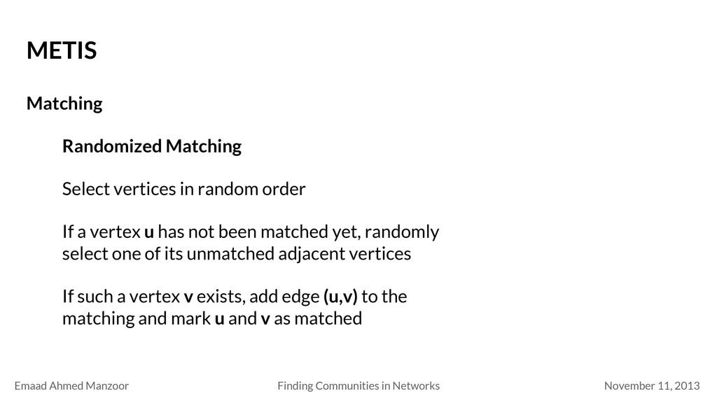 Emaad Ahmed Manzoor November 11, 2013 Finding...