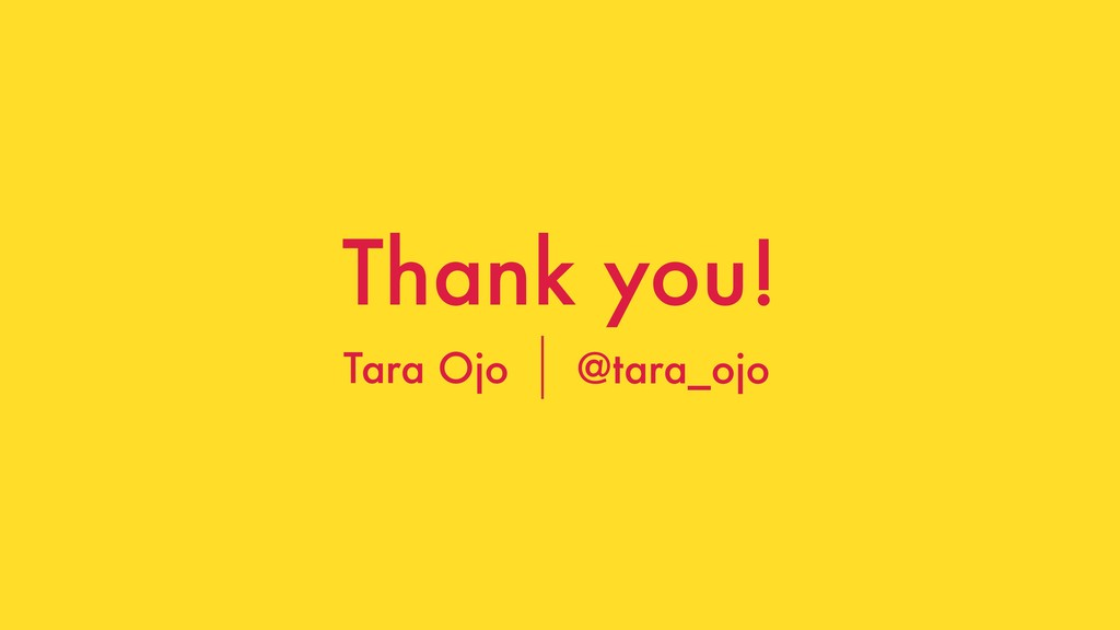 @tara_ojo Thank you! Tara Ojo @tara_ojo
