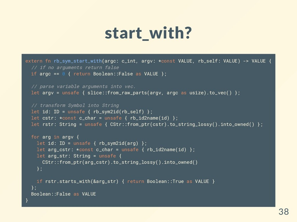 start_with? extern fn rb_sym_start_with(argc: c...