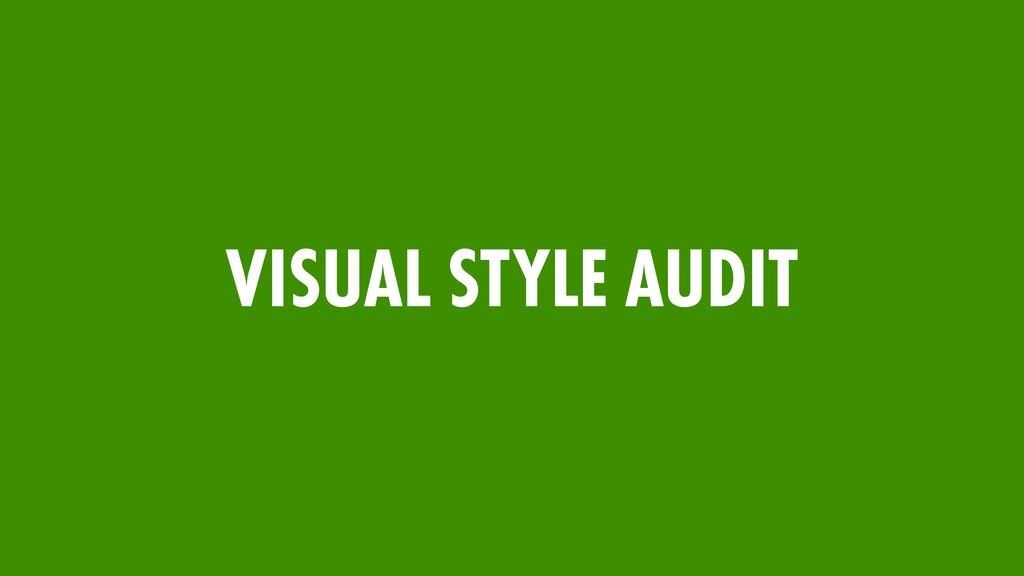 VISUAL STYLE AUDIT