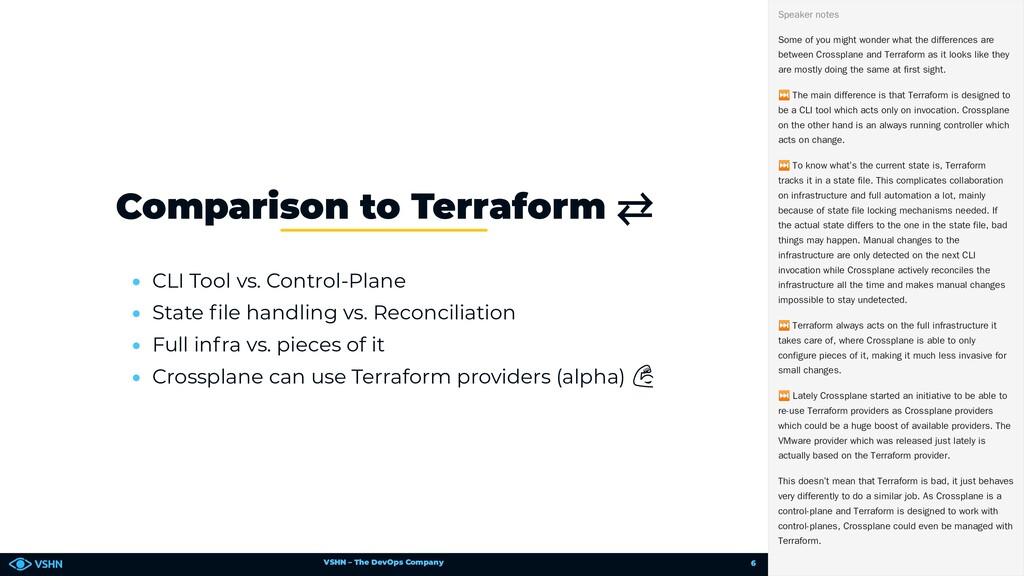 VSHN – The DevOps Company • CLI Tool vs. Contro...
