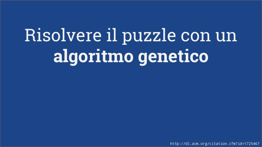 Risolvere il puzzle con un algoritmo genetico h...