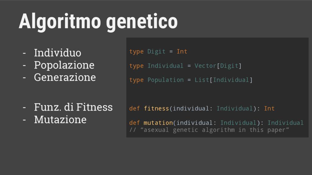Algoritmo genetico - Individuo - Popolazione - ...