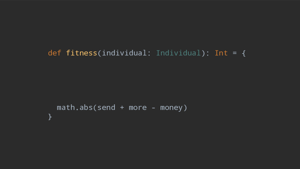 def fitness(individual: Individual): Int = { ma...
