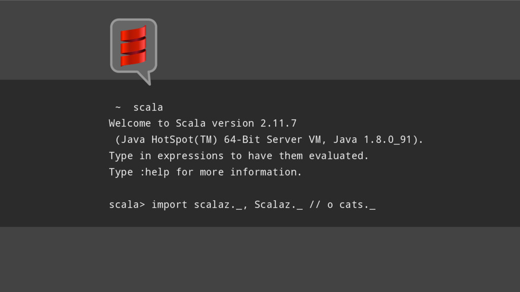 ~ scala Welcome to Scala version 2.11.7 (Java H...
