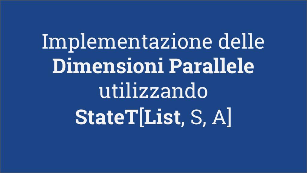 Implementazione delle Dimensioni Parallele util...