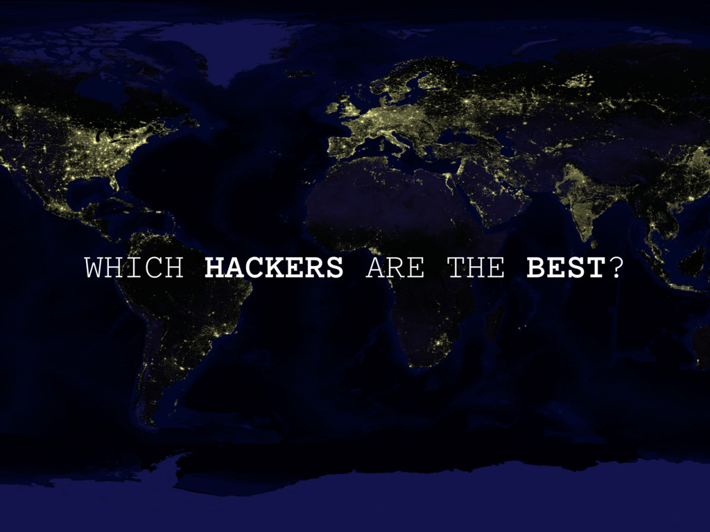 WHICH HACKERS ARE THE BEST?