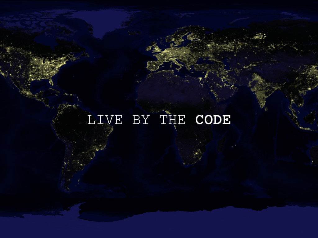 LIVE BY THE CODE