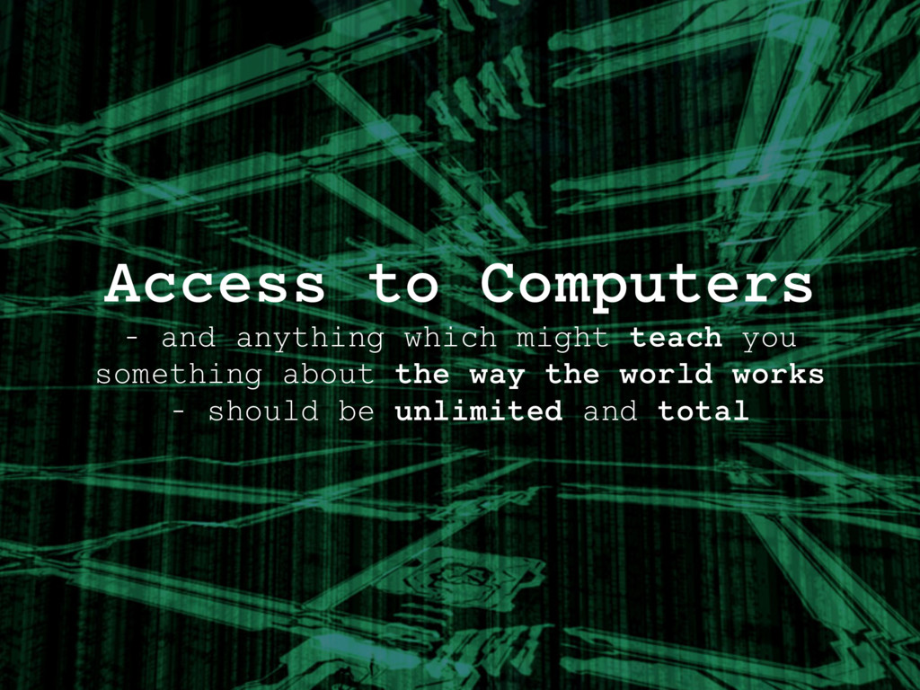Access to Computers - and anything which might ...