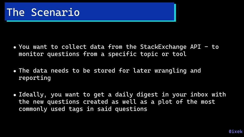 • You want to collect data from the StackExchan...
