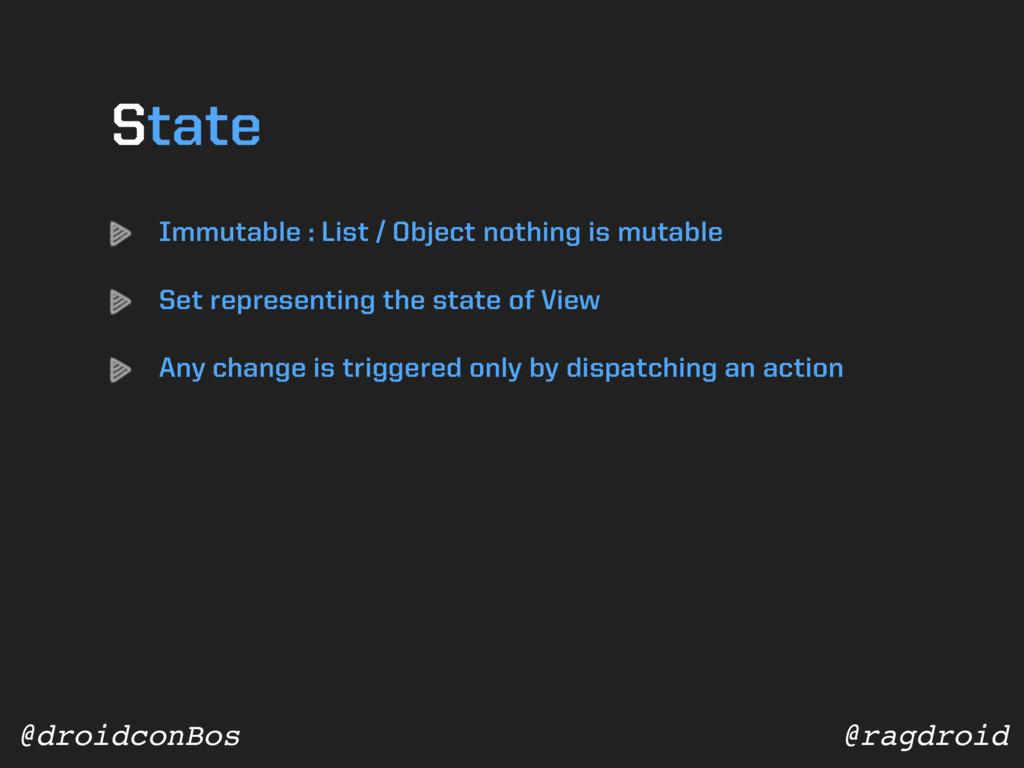 @ragdroid @droidconBos Immutable : List / Objec...