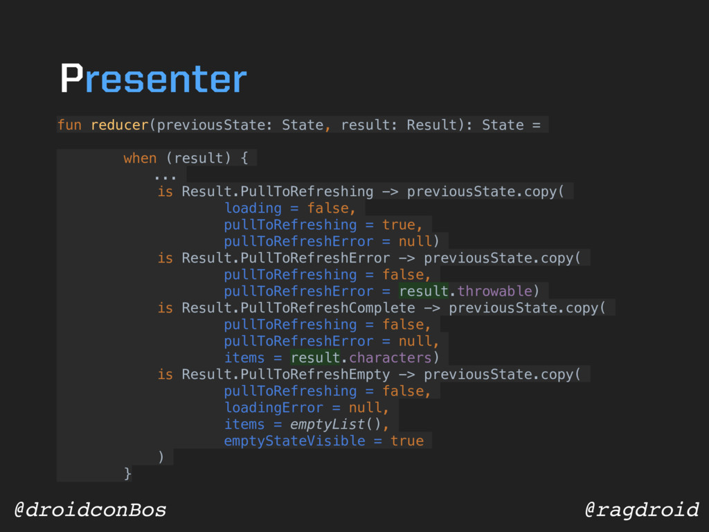 @ragdroid @droidconBos fun reducer(previousStat...