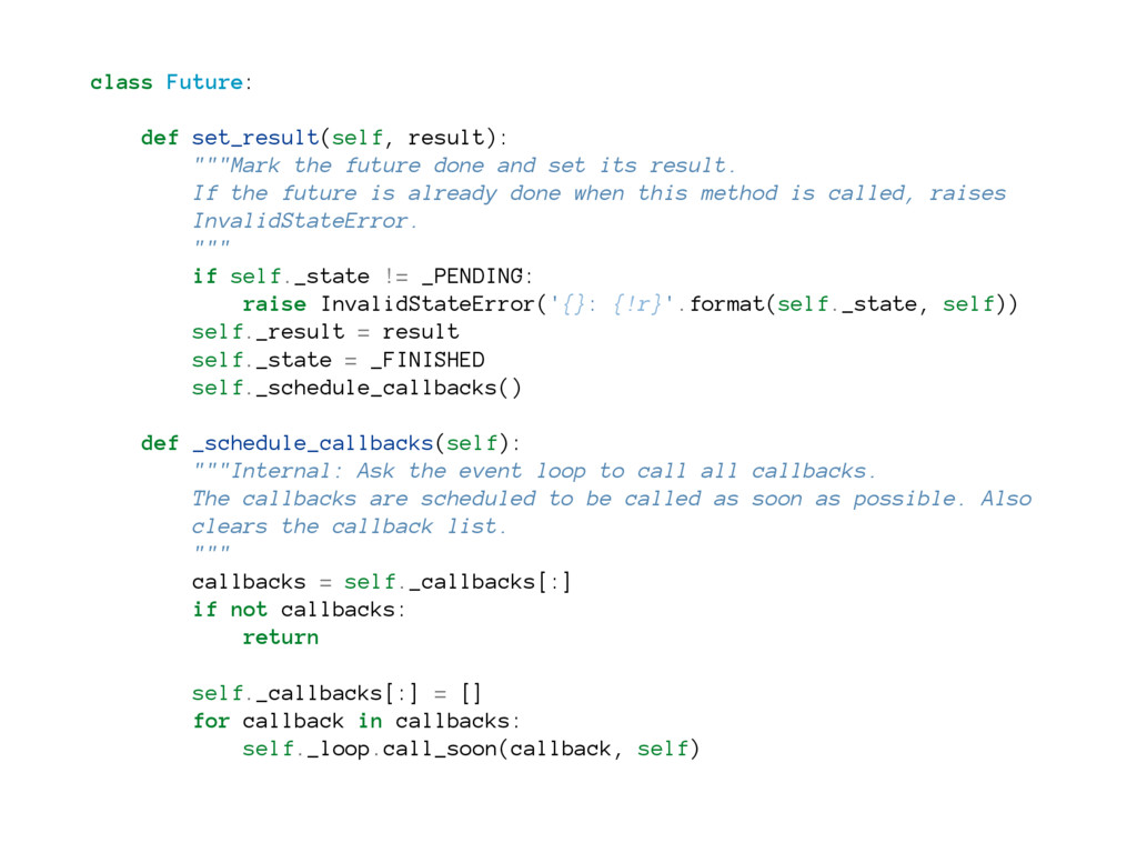 "class Future: def set_result(self, result): """"""..."