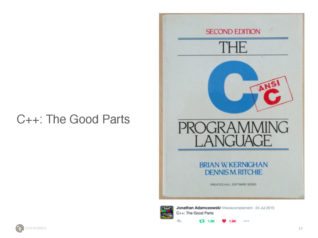 Civis Analytics 10 C++: The Good Parts