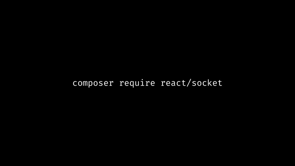 composer require react/socket