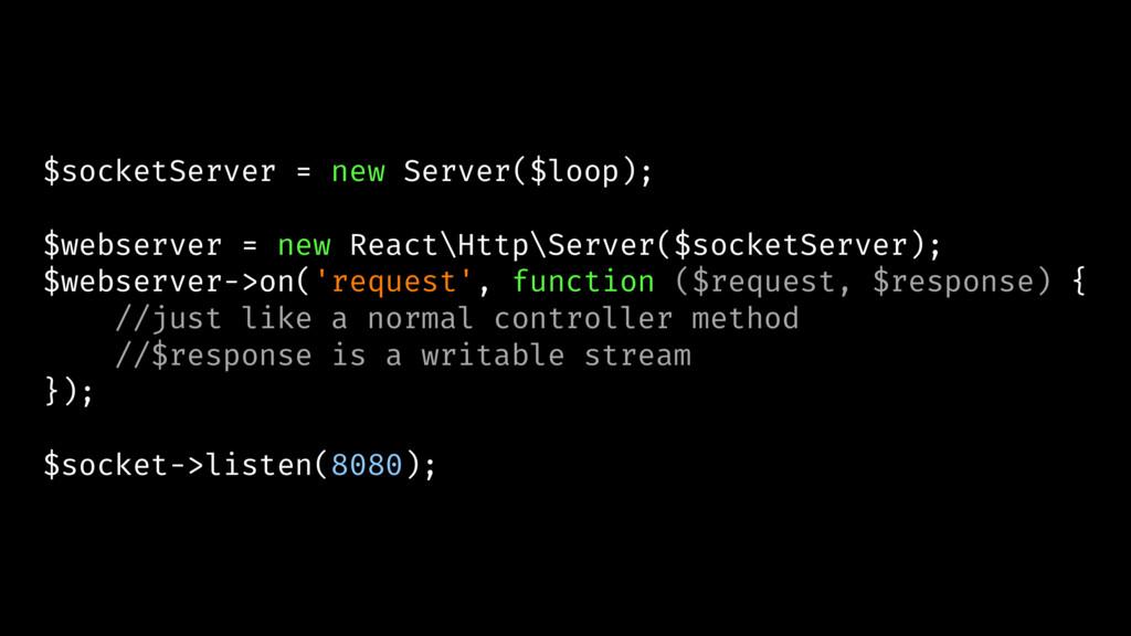 $socketServer = new Server($loop); $webserver =...