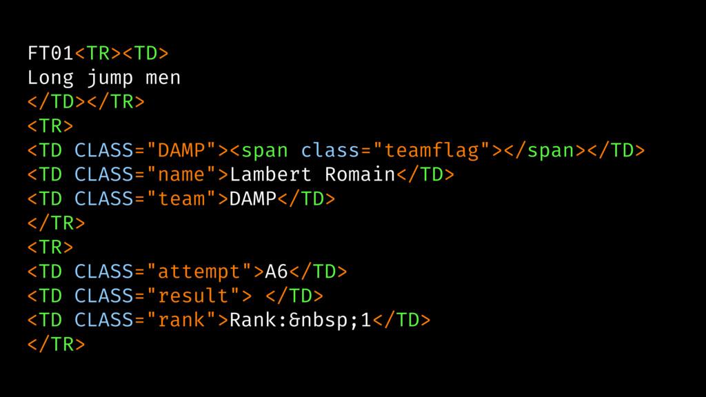 FT01<TR><TD> Long jump men </TD></TR> <TR> <TD ...