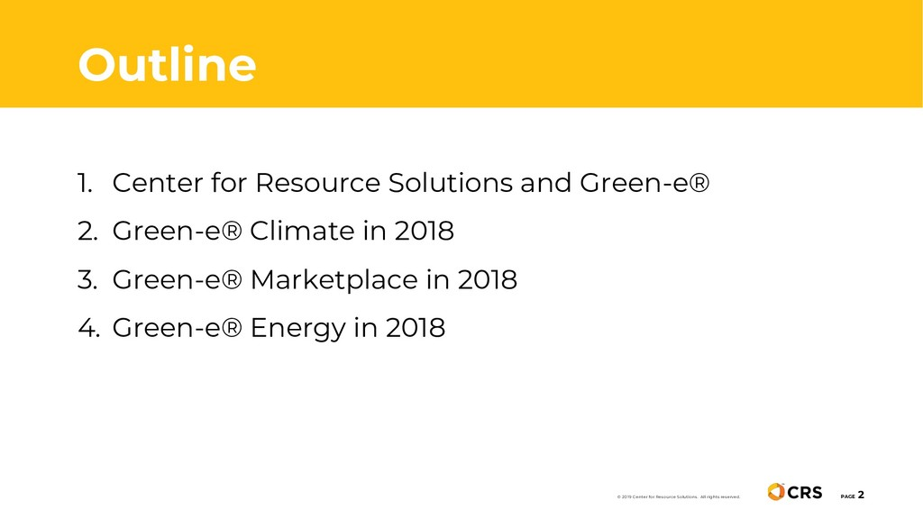 1. Center for Resource Solutions and Green-e® 2...