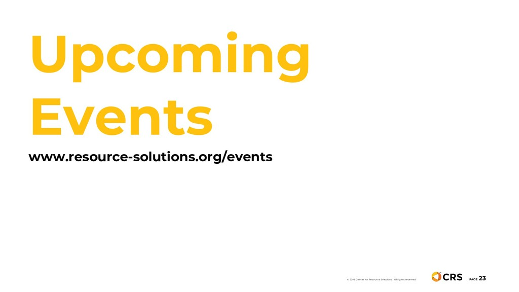 Upcoming Events www.resource-solutions.org/even...