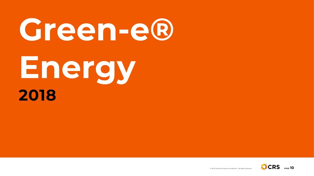 Green-e® Energy 2018 PAGE 10 © 2019 Center for ...