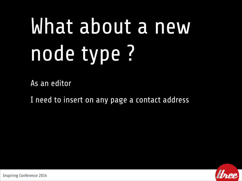 Inspiring Conference 2014 What about a new node...