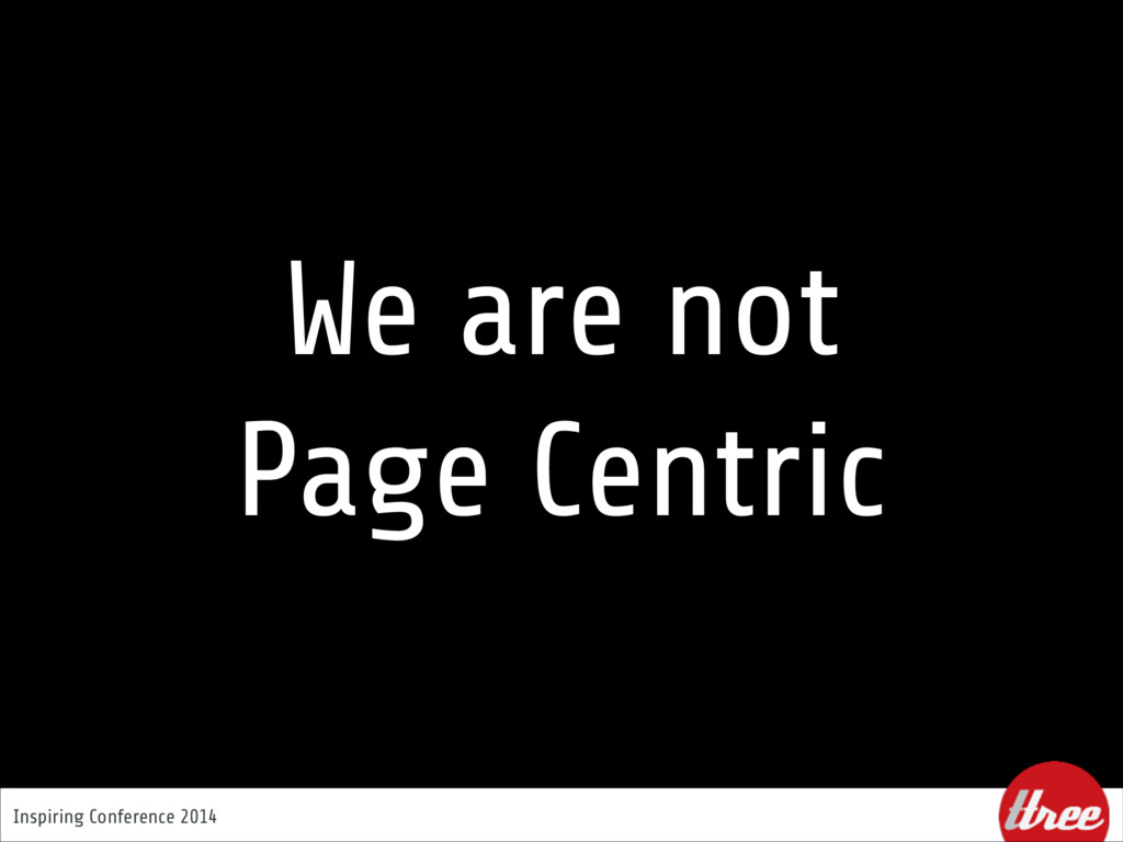 Inspiring Conference 2014 We are not  Page Cen...