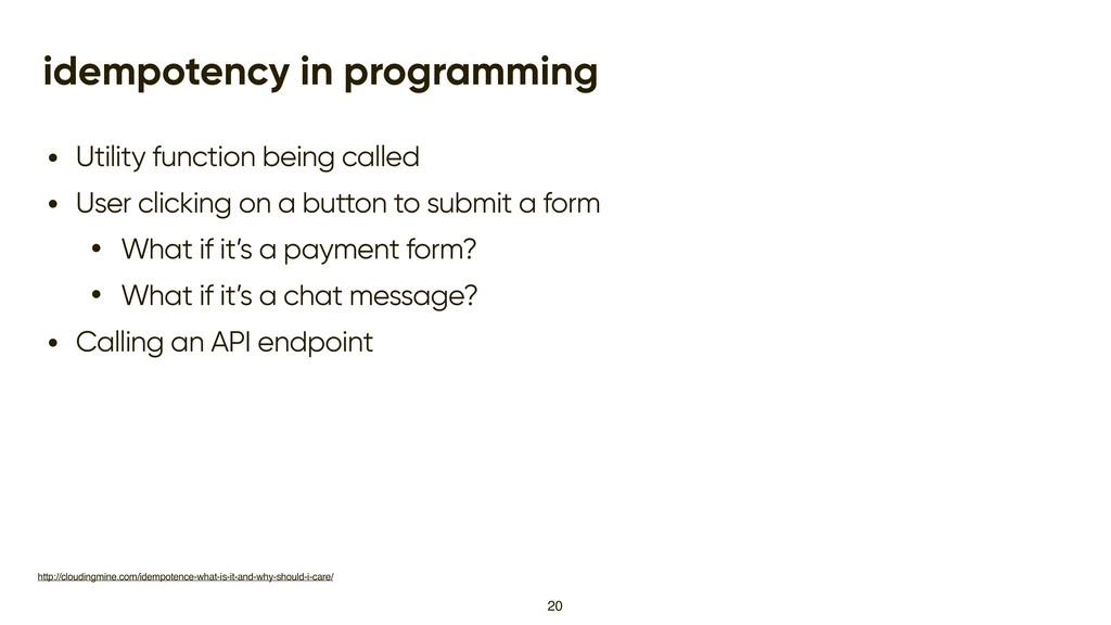 idempotency in programming • Utility function b...