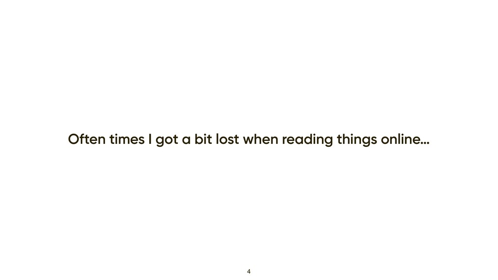 Often times I got a bit lost when reading thing...