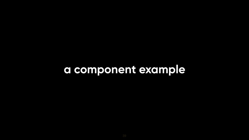 a component example 39