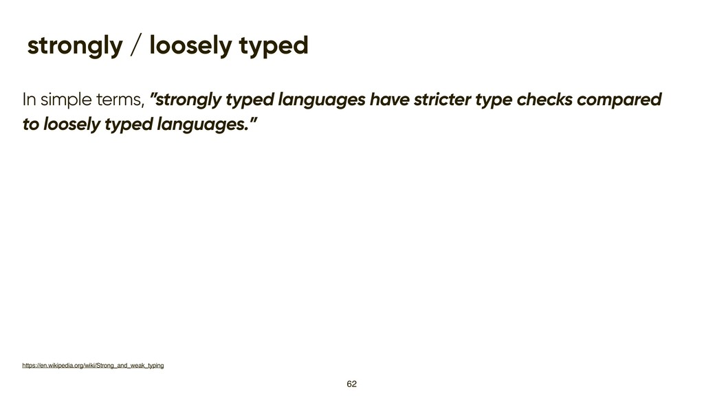 """strongly / loosely typed In simple terms, """"stro..."""