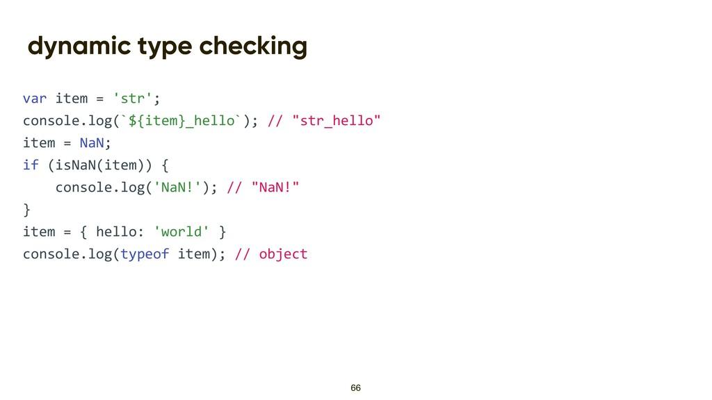 dynamic type checking var item = 'str'; console...