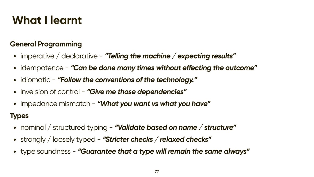 What I learnt General Programming • imperative ...
