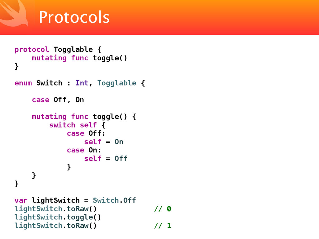 Protocols protocol Togglable { mutating func to...