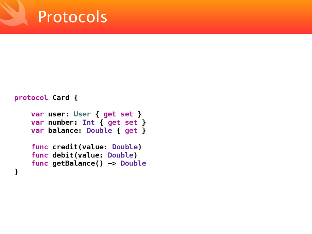 Protocols protocol Card { var user: User { get ...