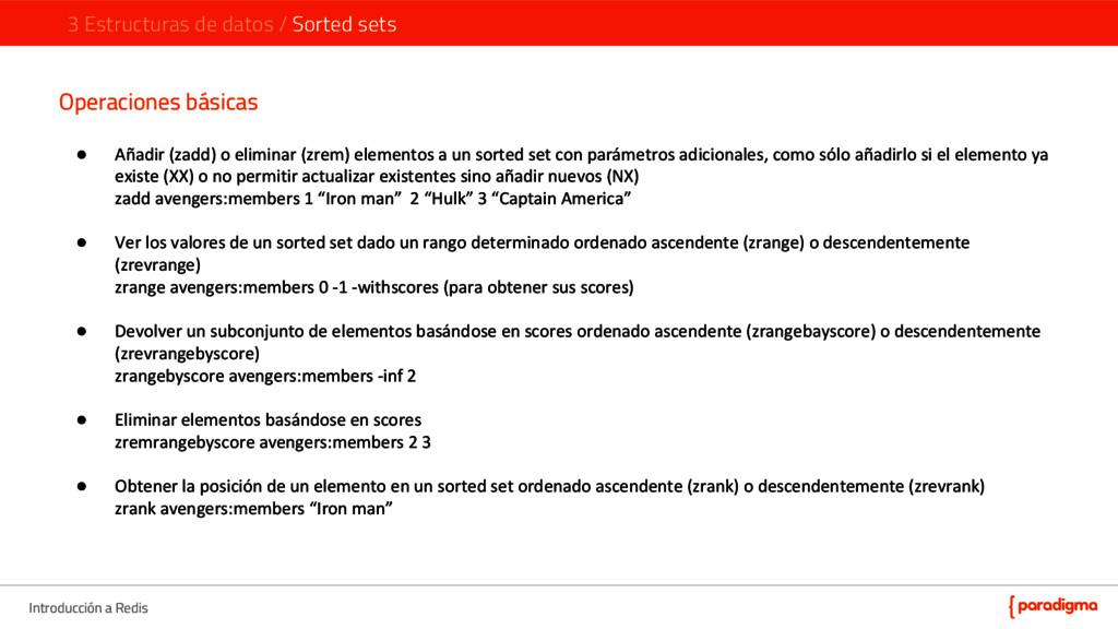 Introducción a Redis Operaciones básicas ● Añad...