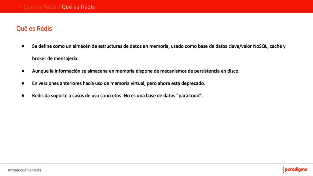 Introducción a Redis Qué es Redis ● Se define c...