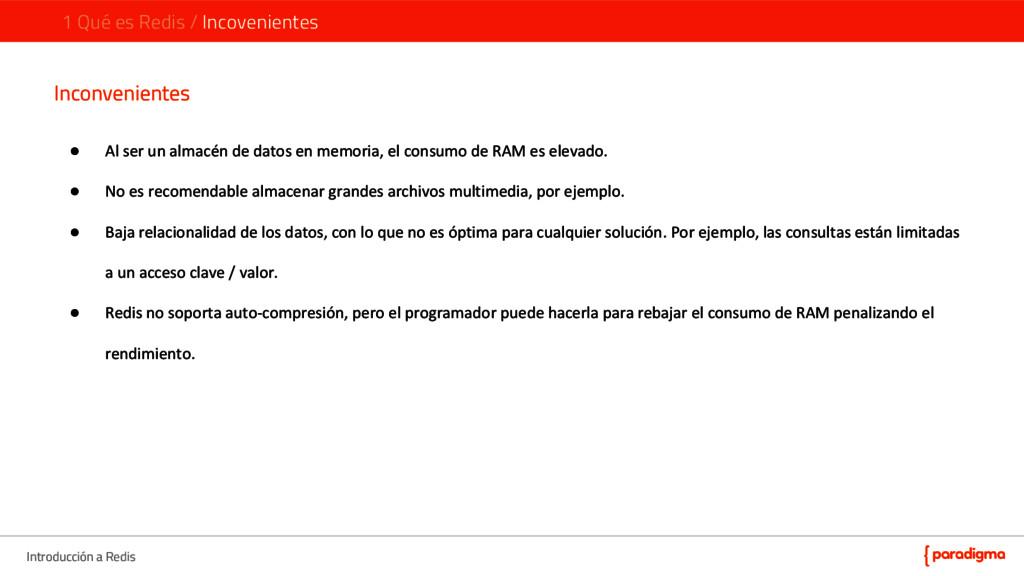 Introducción a Redis 1 Qué es Redis / Incovenie...