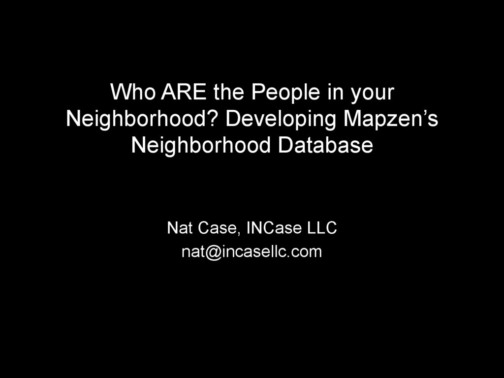 Who ARE the People in your Neighborhood? Develo...