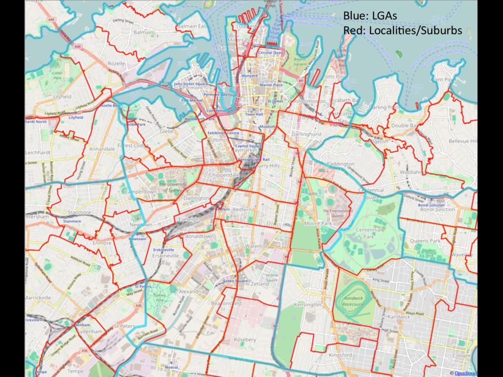 Blue: LGAs  Red: Locali@es/Suburbs